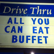 Drive Thru: All You Can Eat